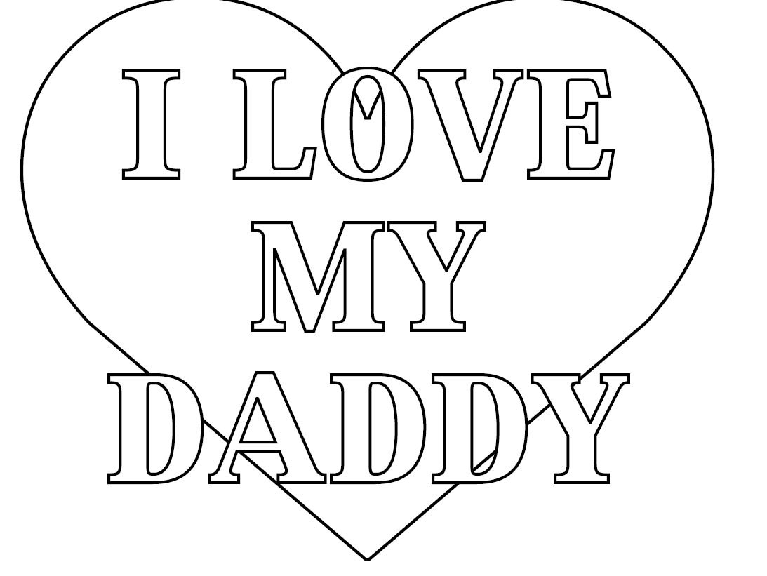 I Love My Daddy Coloring Pages Of Father's Day