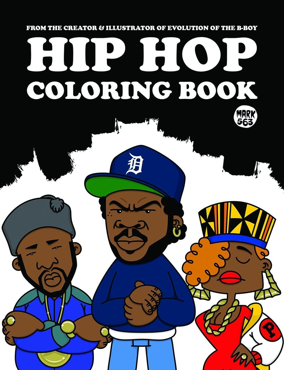 Hip Hop Coloring Book  Mark 563  9789185639830  Amazon Com  Books