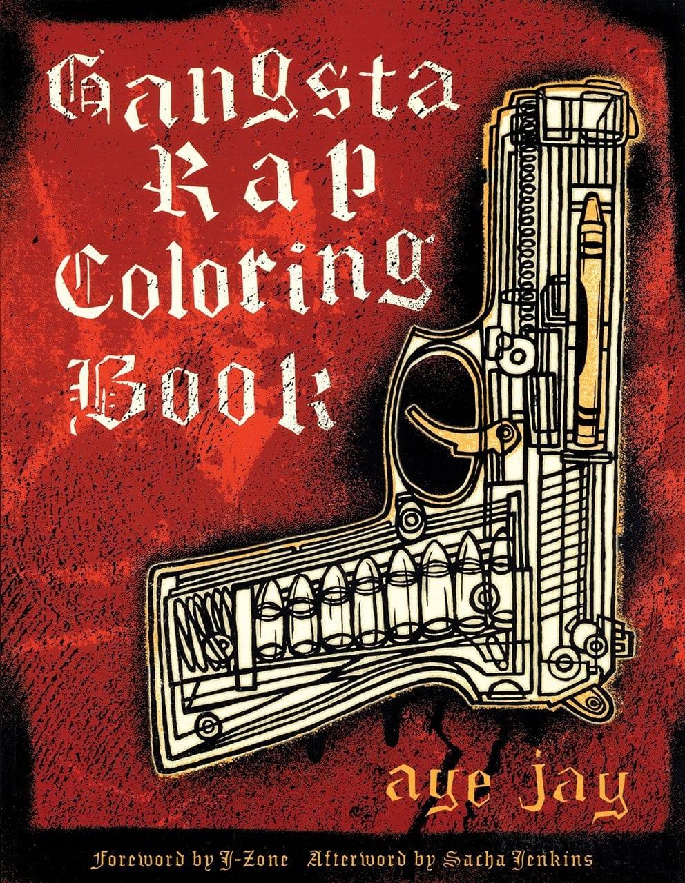 Gangsta Rap Coloring Book  Anthony Aye Jay Morano  9780867196047