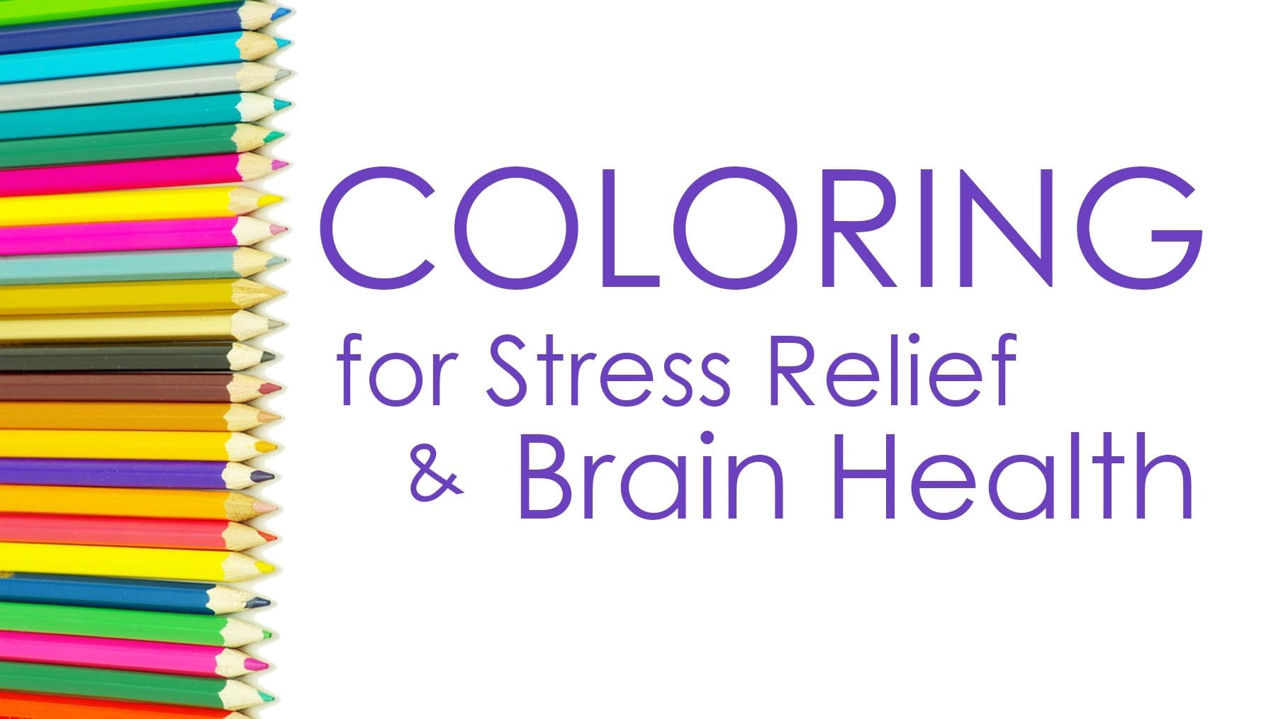 Coloring For Stress Relief And Brain Health