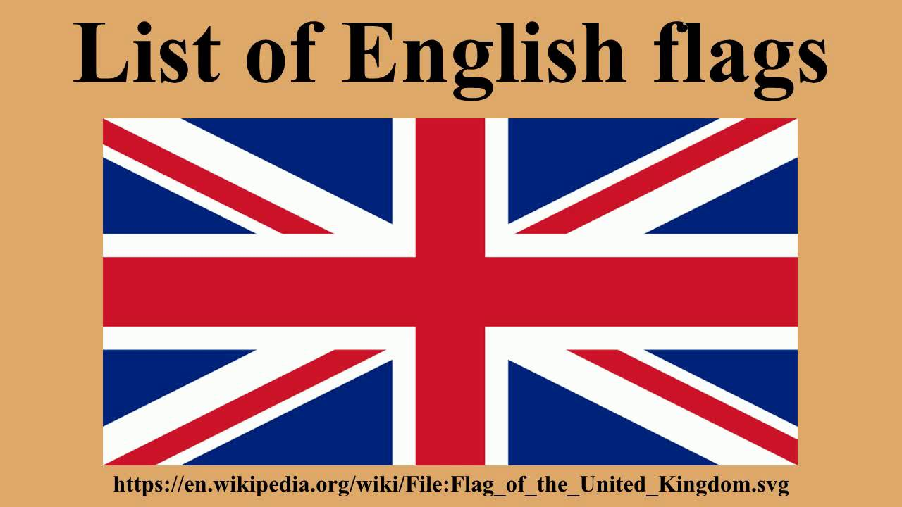 List Of English Flags