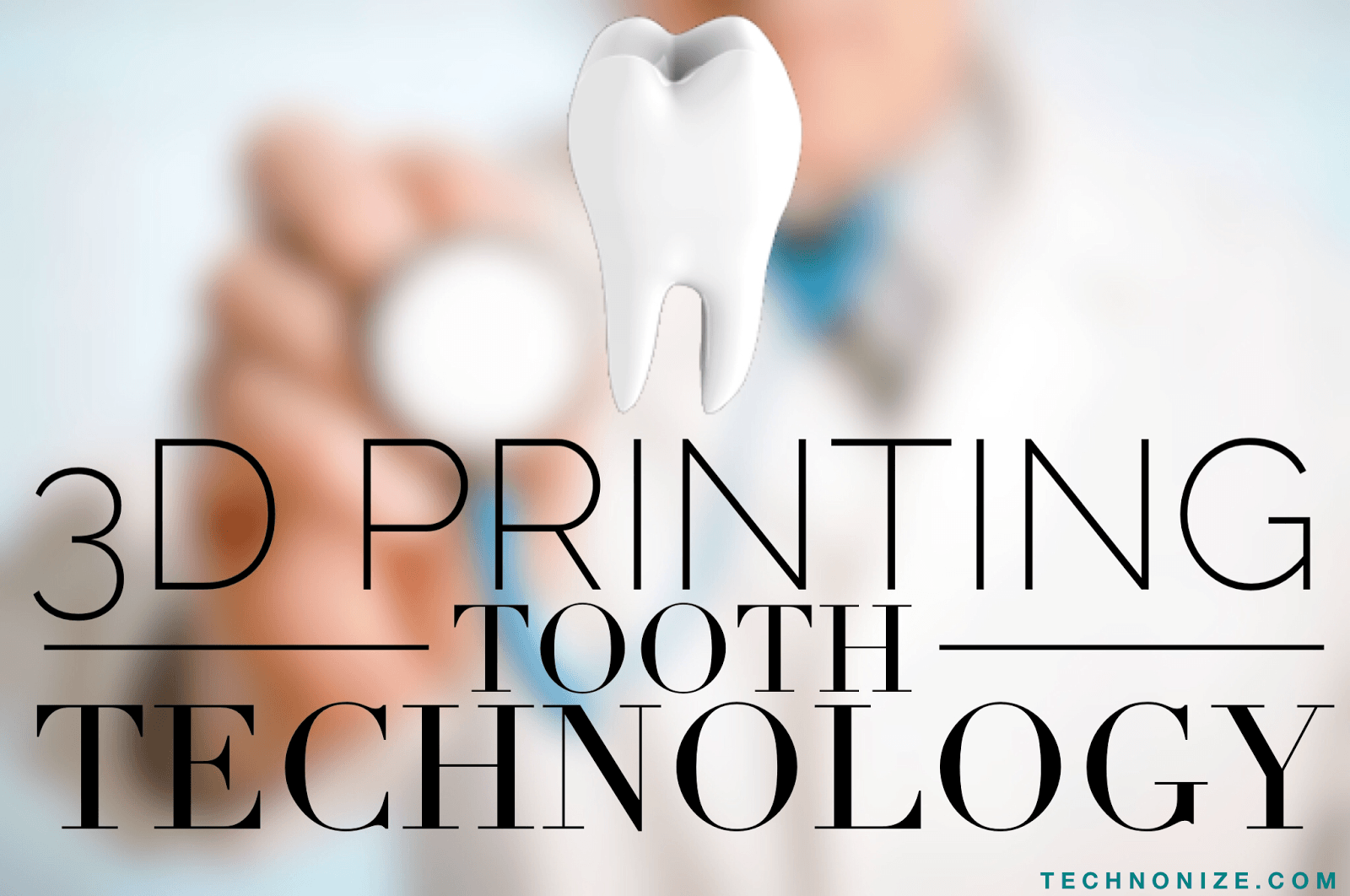 3d Printers To Print Tooth