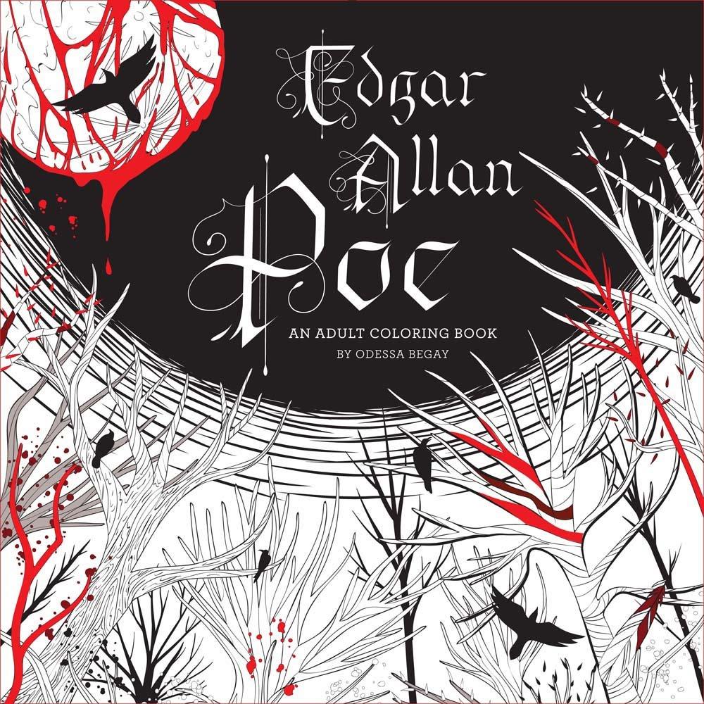 Edgar Allan Poe  An Adult Coloring Book  Odessa Begay