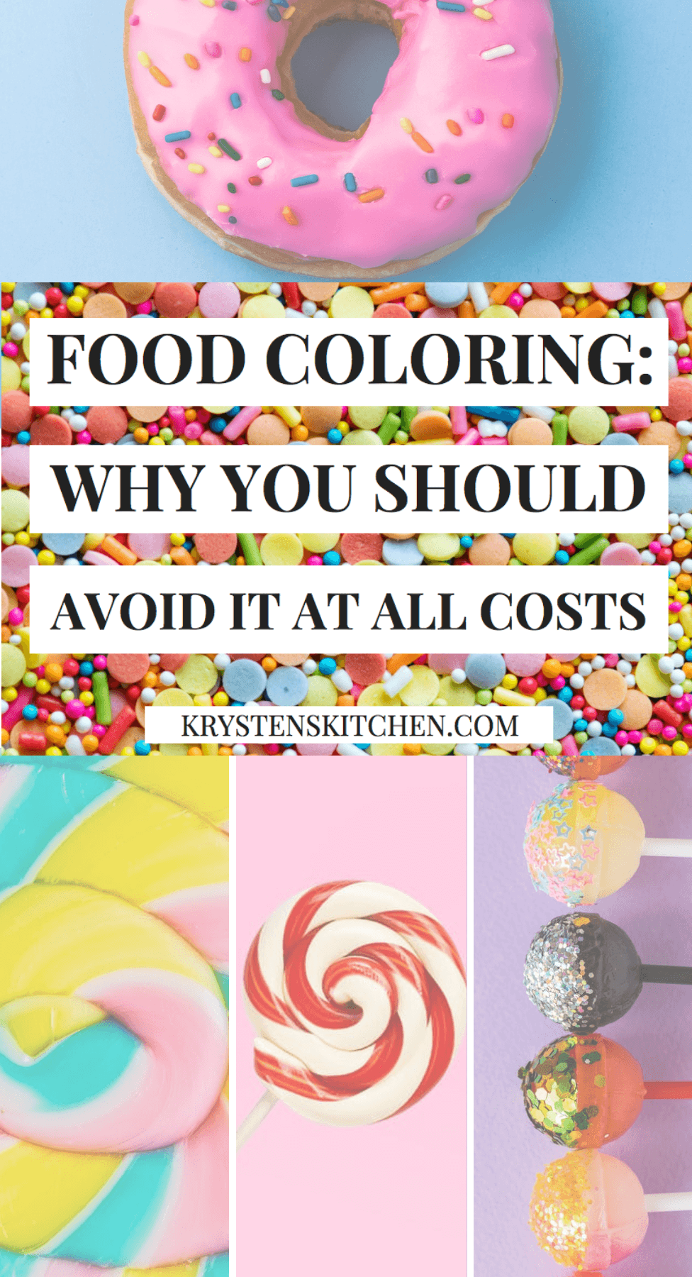 Artificial Food Coloring  Why You Should Avoid It At All Costs