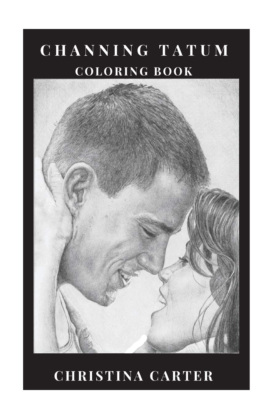 Amazon Com  Channing Tatum Coloring Book  Legendary Action Movies