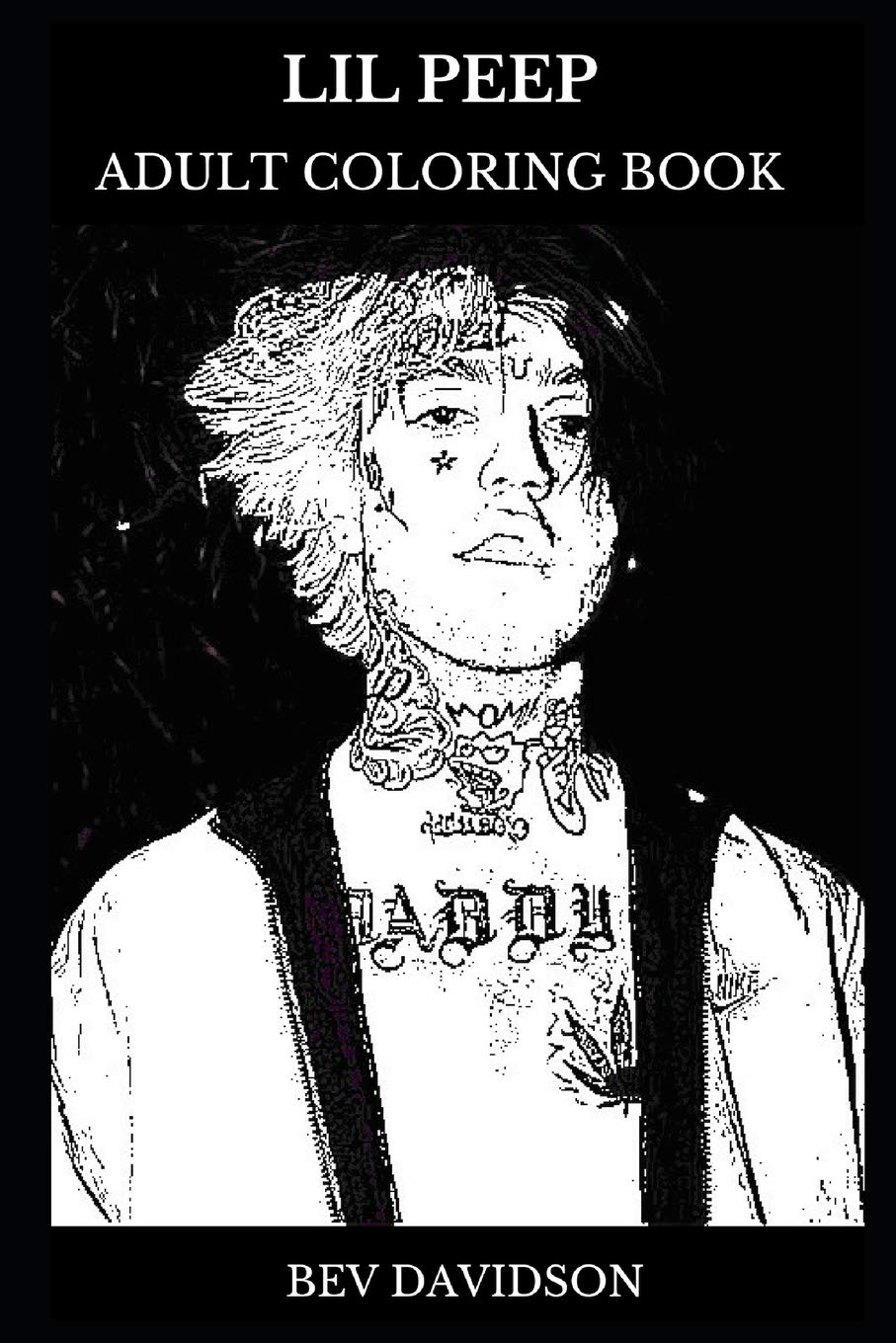 Lil Peep Adult Coloring Book  Legendary Emo Rapper And Talented