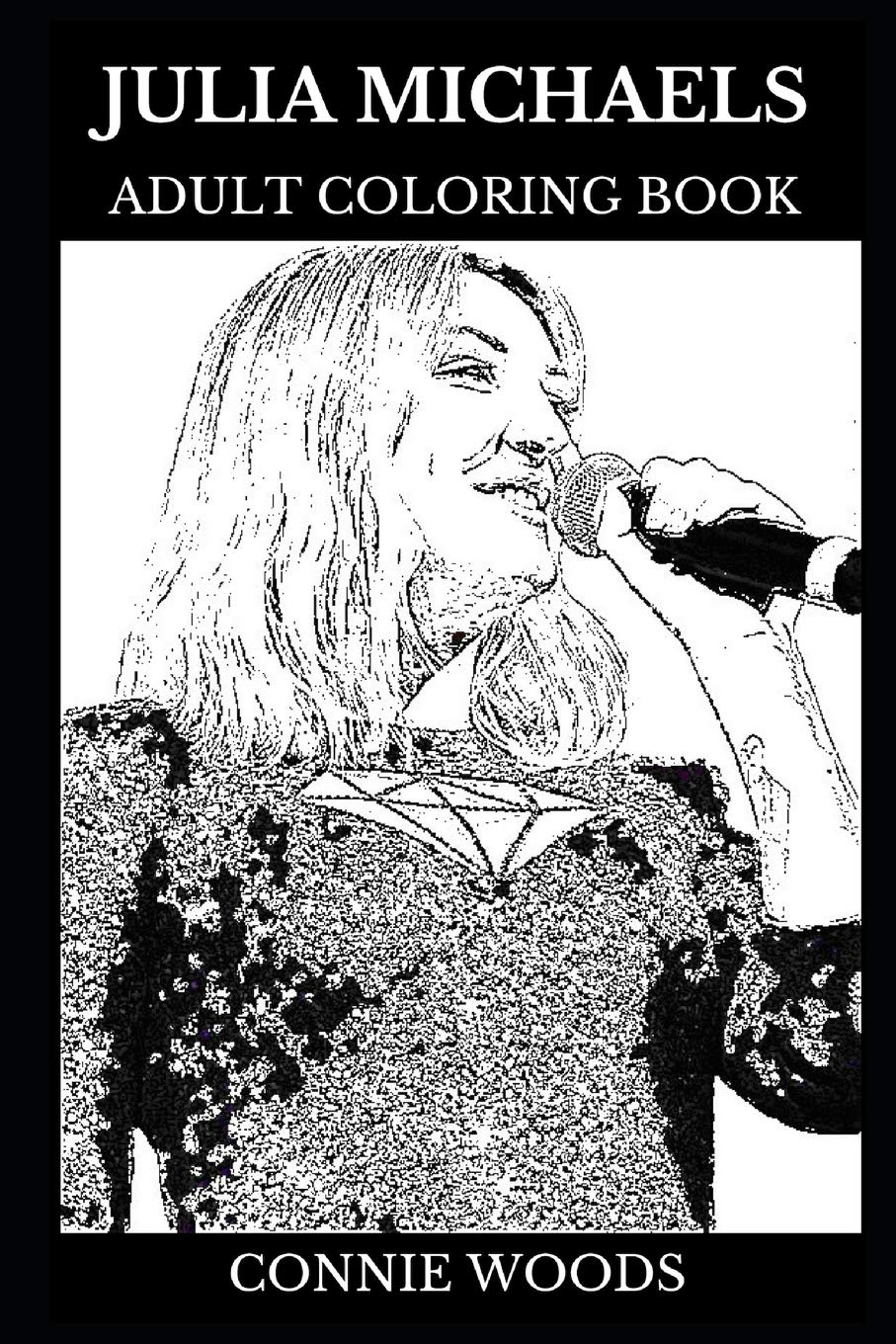 Julia Michaels Adult Coloring Book  Grammy Award Winner And