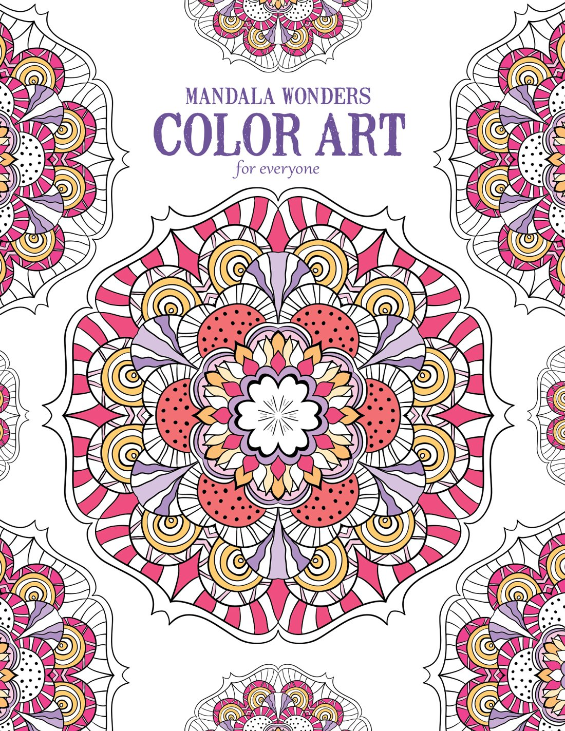 Amazon Com  Mandala Wonders Color Art For Everyone (0028906067651