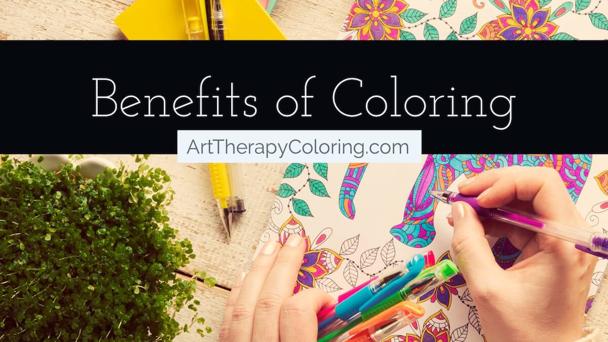 Benefits Of Coloring  9 Amazing Benefits From Adult Coloring