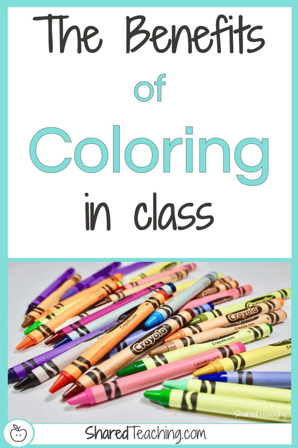 Classroom Coloring Benefits