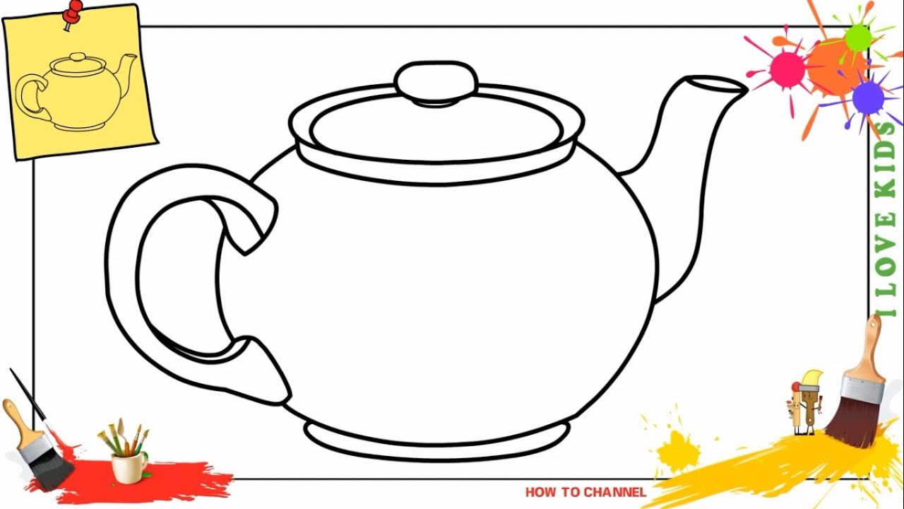 How To Draw A Teapot 5 Easy & Slowly Step By Step For Kids