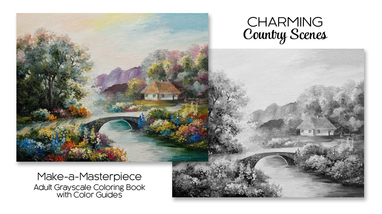 Charming Country Scenes ~ Adult Grayscale Coloring Book With Color