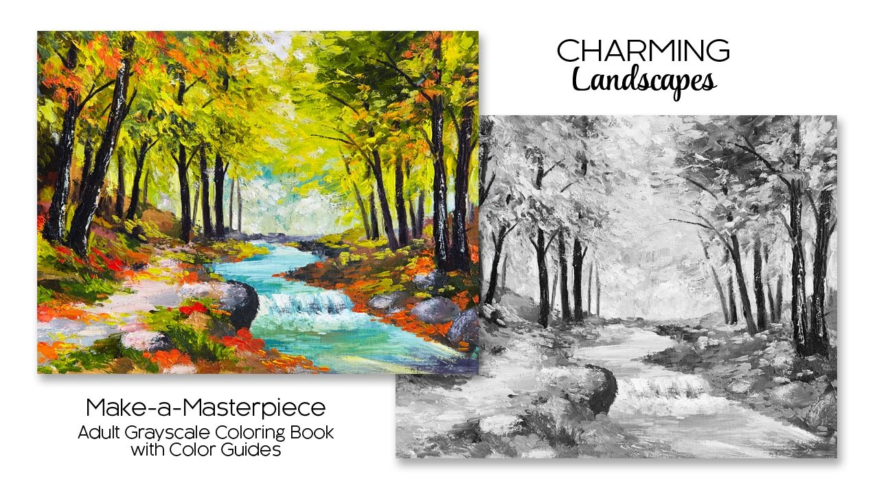 Charming Landscapes ~ Adult Grayscale Coloring Book With Color