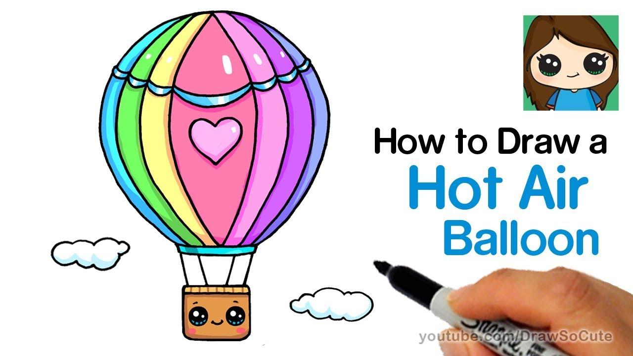How To Draw A Hot Air Balloon Cute & Easy