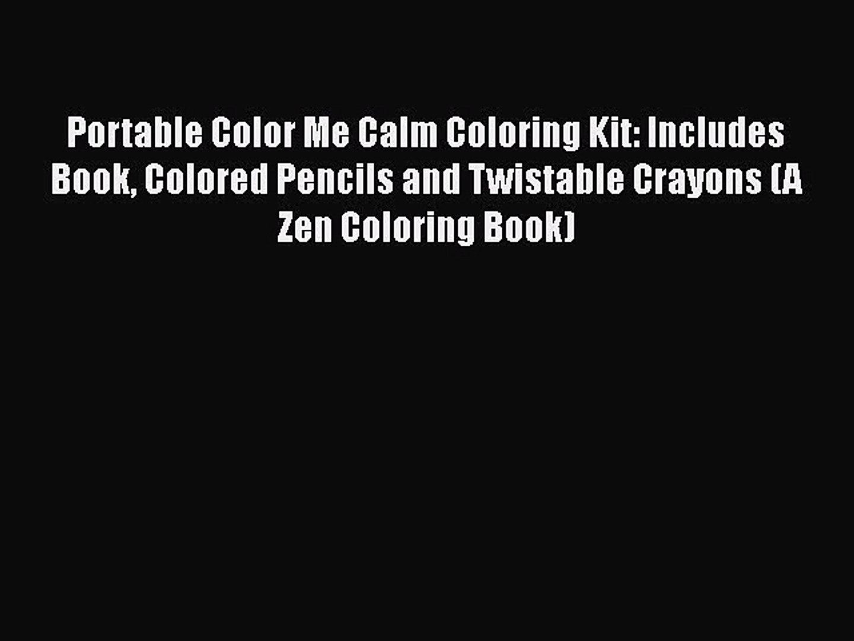 Online Pdf] Portable Color Me Calm Coloring Kit  Includes Book