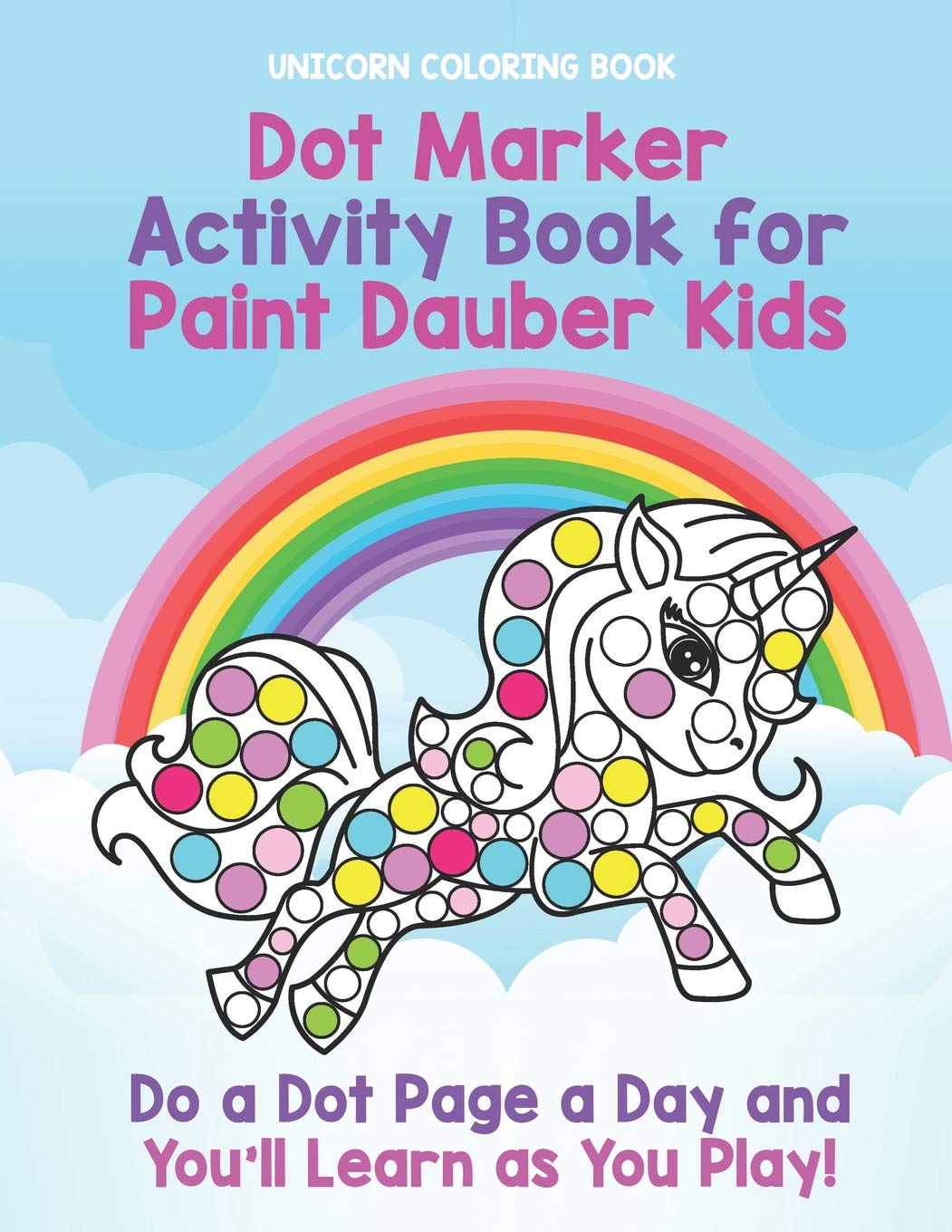 Unicorn Coloring Book  Dot Marker Activity Book For Paint Dauber