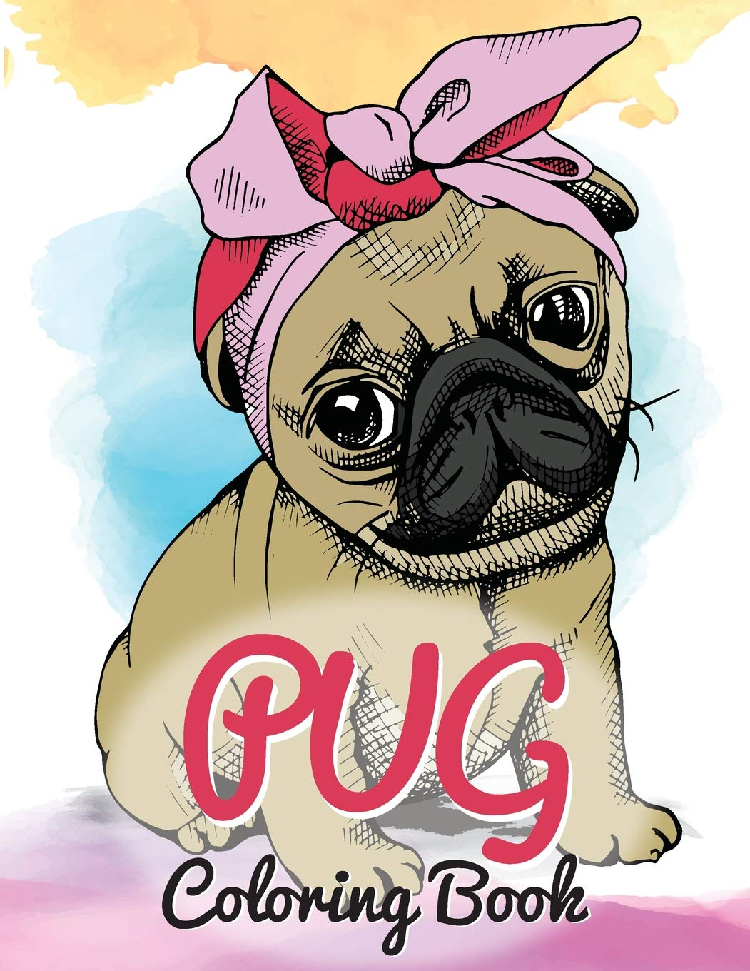 Amazon Com  Pug Coloring Book  Cute Good And Bad Pug Dogs And
