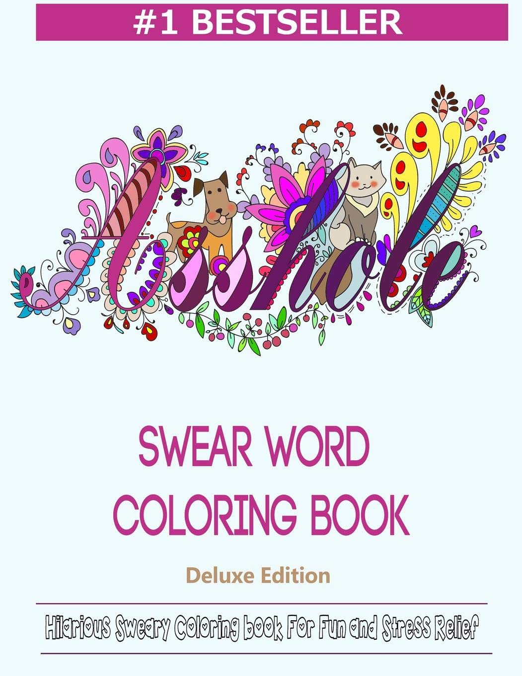 Amazon Com  Swear Word Coloring Book  Hilarious Sweary Coloring