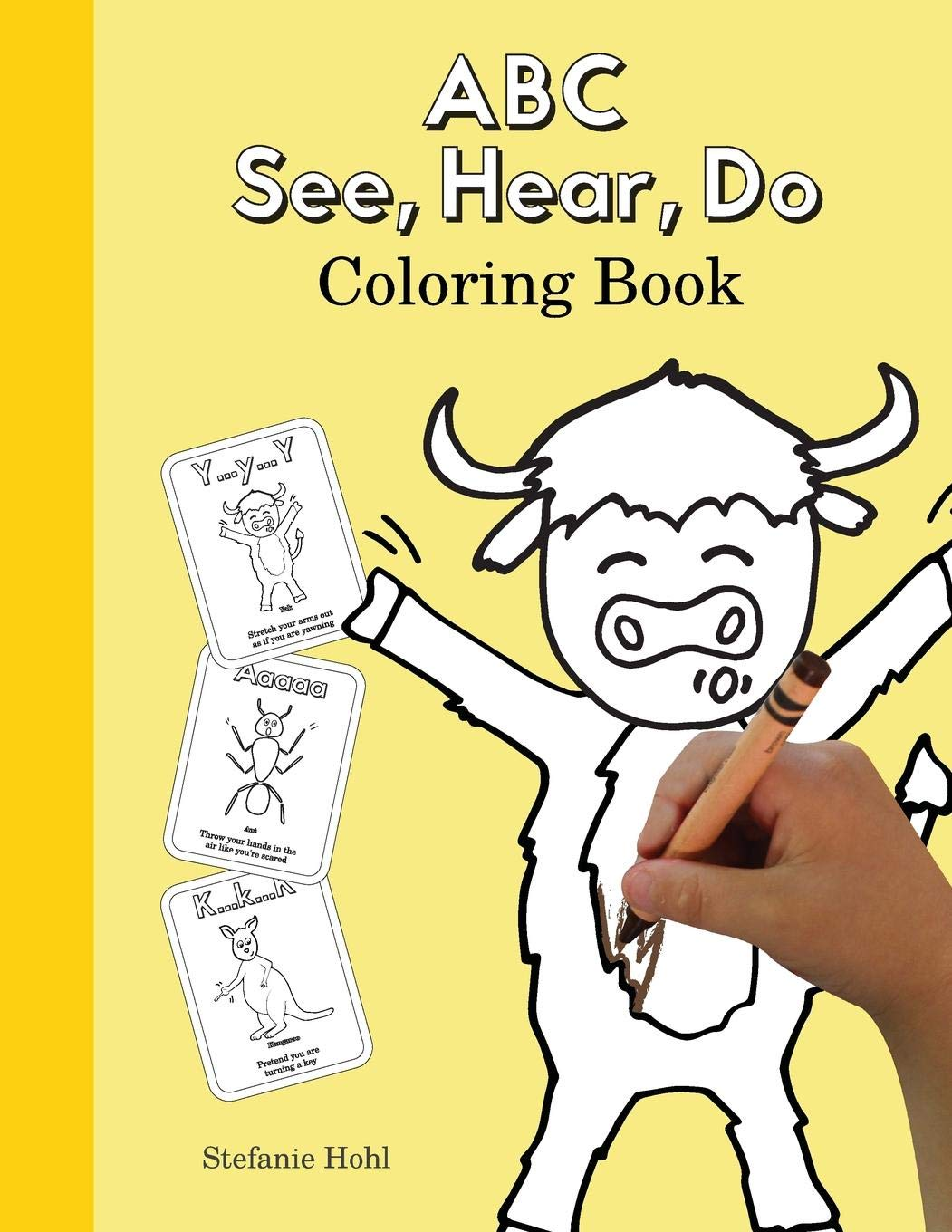 Amazon Com  Abc See, Hear, Do Coloring Book (9780998577647