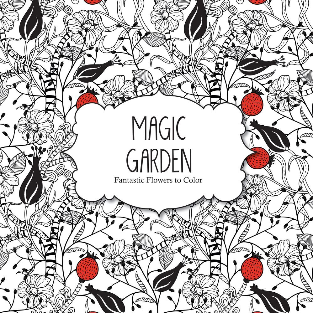 Magic Garden  Fantastic Flowers Coloring Book For Adults (color