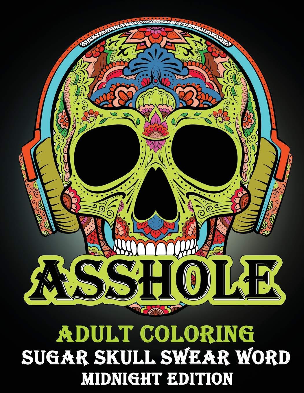 Amazon Com  Asshole   Adult Coloring Sugar Shull Swear Word