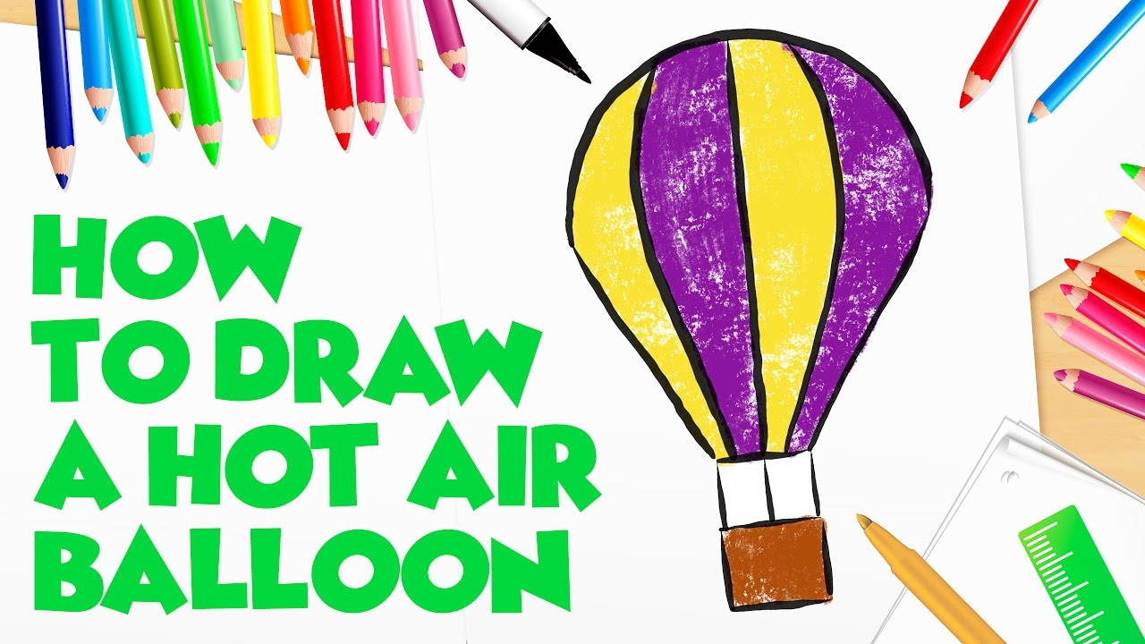 Simple And Easy! How To Draw A Hot Air Balloon