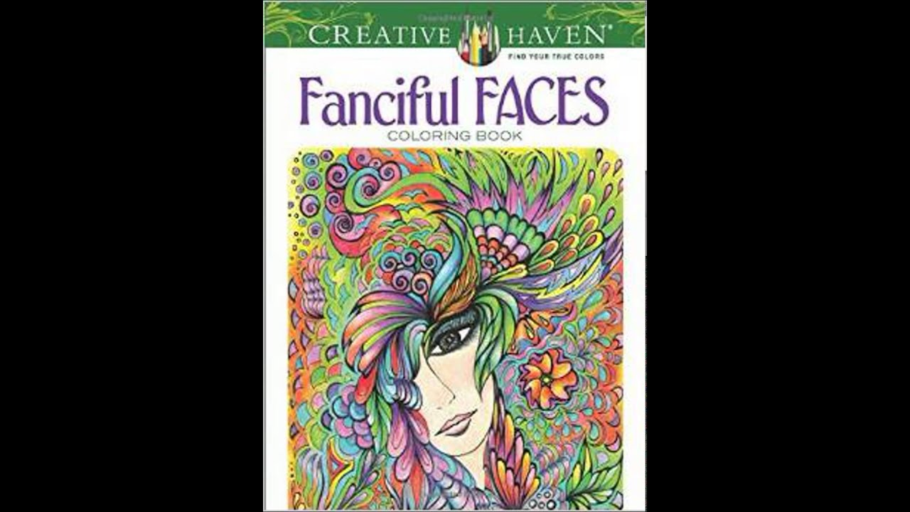 Creative Haven Fanciful Faces Coloring Book Creative Haven