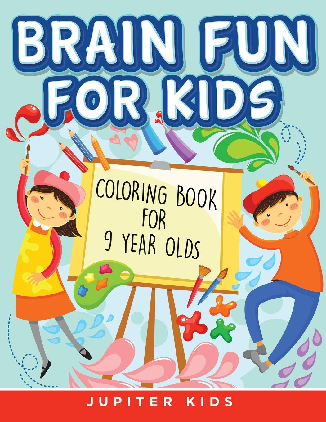 Brain Fun For Kids  Coloring Book For 9 Year Olds  Jupiter Kids