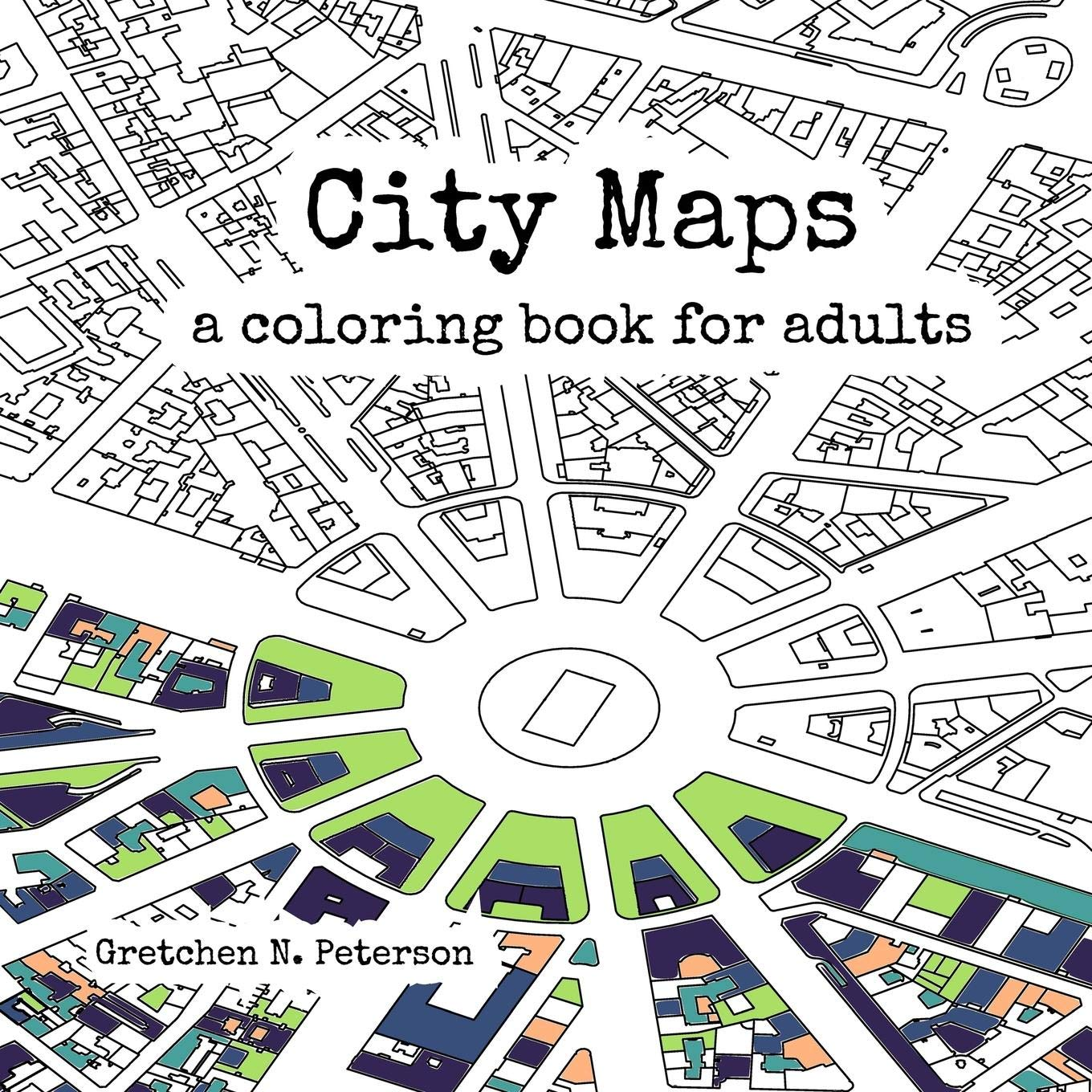 Amazon Com  City Maps  A Coloring Book For Adults (9780692670934