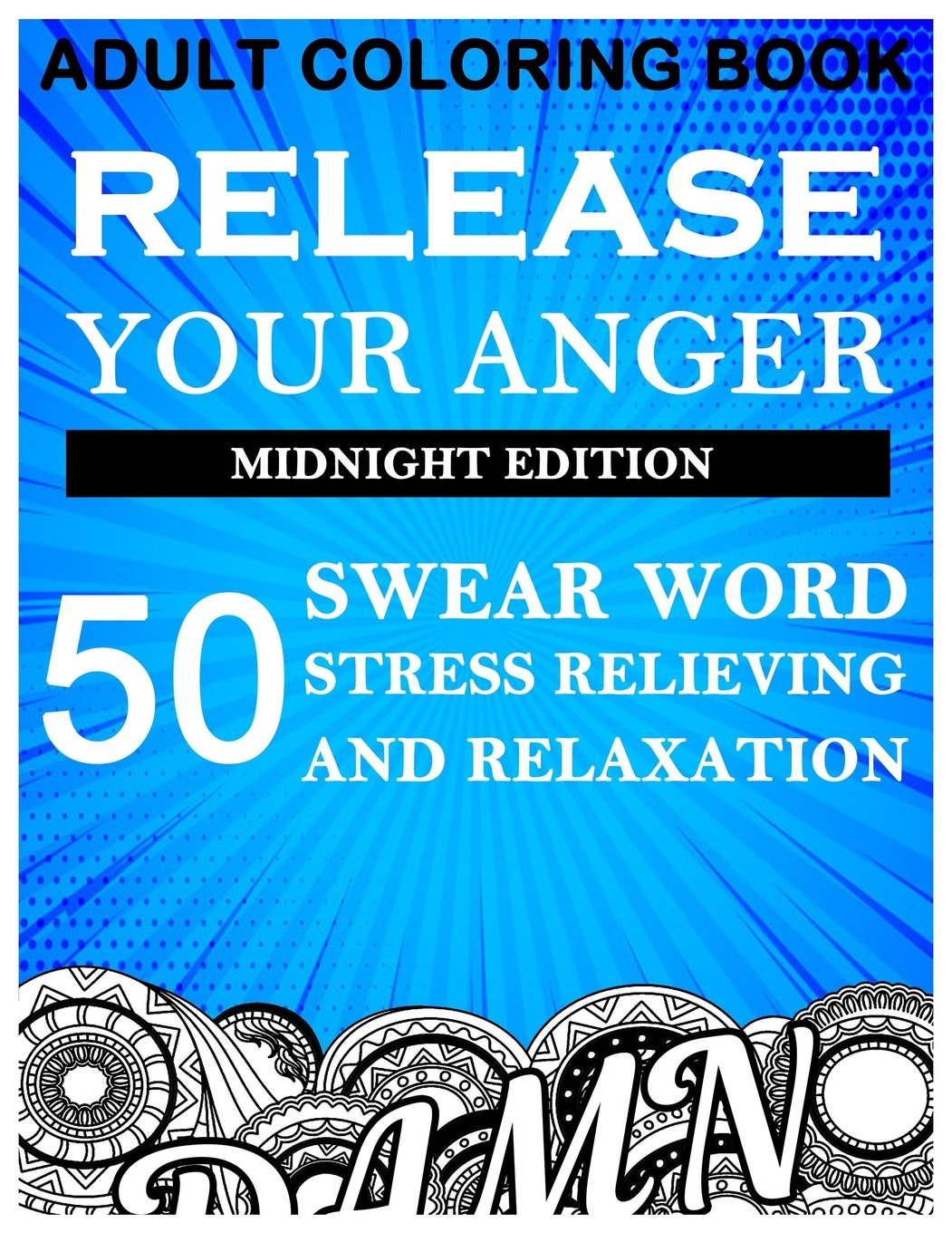 Amazon Com  Adult Coloring Book  Release Your Anger 50 Swear Word