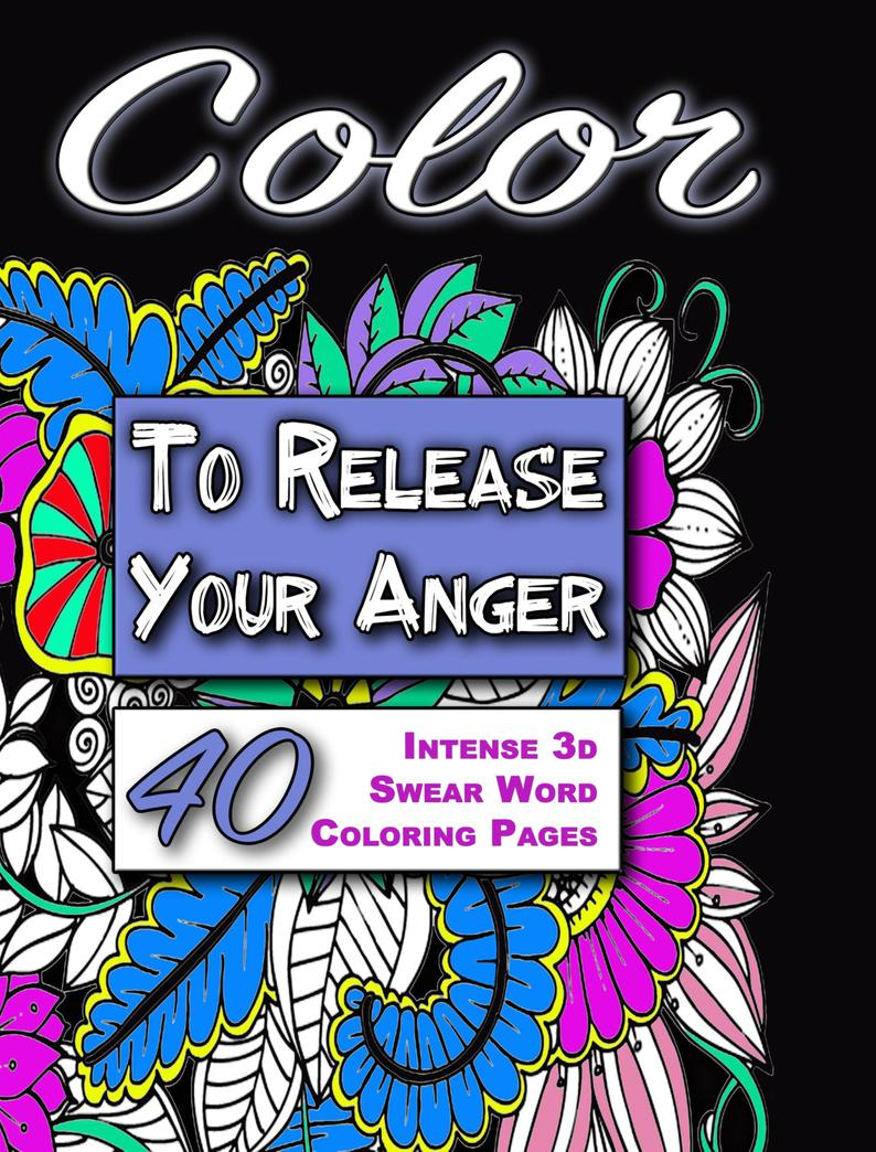 Color To Release Your Anger Black Edition  Intense 3d Swear