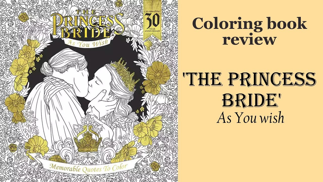 The Princess Bride  As You Wish' Coloring Book Review And Flip