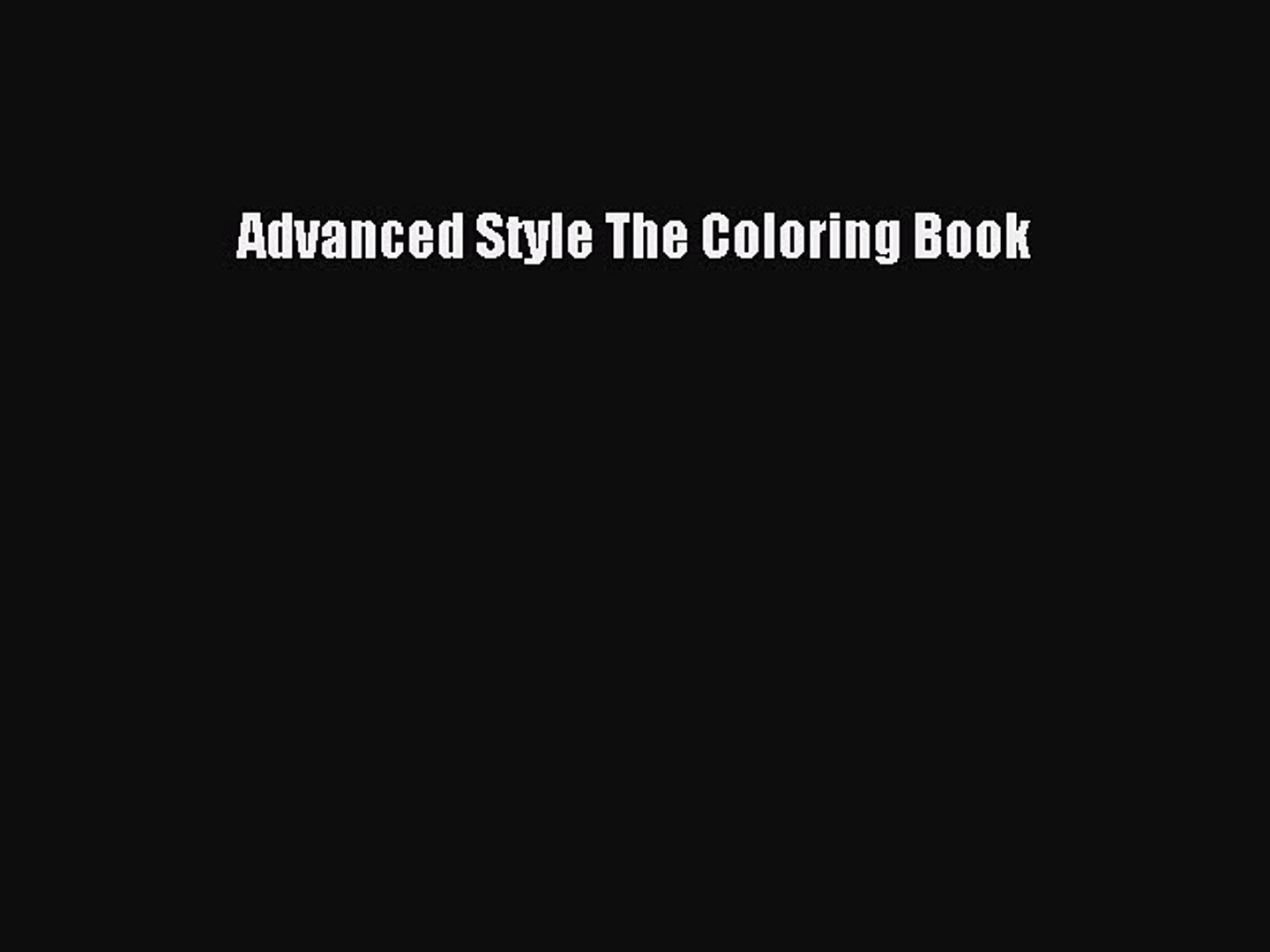 Download Advanced Style The Coloring Book Read Online